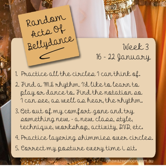 Random Acts of Bellydance Week 3 2017